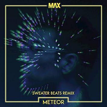 Meteor (Sweater Beats Remix)