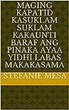maging Kapatid kasuklam suklam kakaunti baraf ang pinaka ayaa yidhi labas makakasama (Italian Edition)