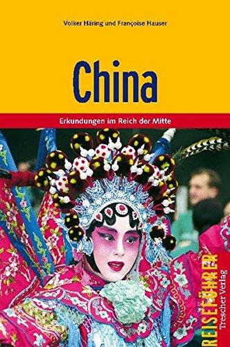 China: Erkundungen im Reich der Mitte (Trescher-Reiseführer)