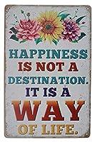 幸福は目的地ではなく、生活様式であり、金属錫のロゴ、アンティークアートのポスター、看板、リビングルーム、寝室、家庭の壁の装飾