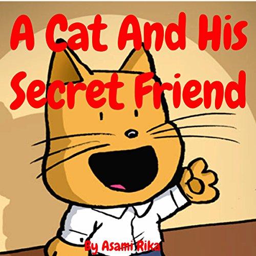 Couverture de A Cat and His Secret Friend