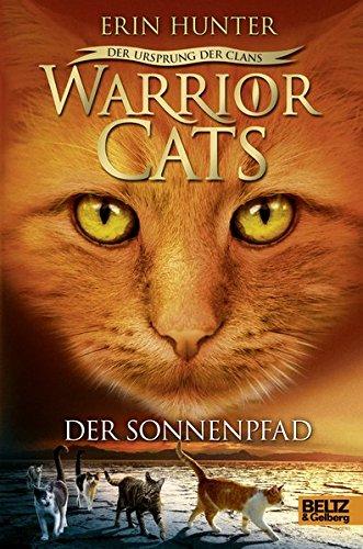 Warrior Cats - Der Ursprung der Clans. Der Sonnenpfad: V, Band 1