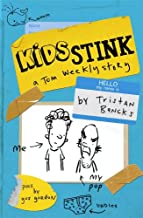 Kids Stink (A Tom Weekly Story)