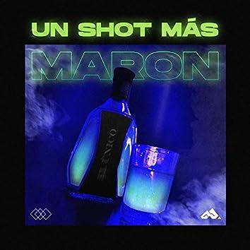 Un shot mas