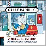 Marcelo, el cartero: Un libro con solapas de Kate Hindley (Calle Barullo)