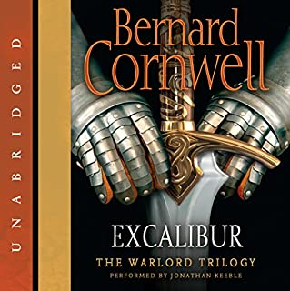 Excalibur                   By:                                                                                                                                 Bernard Cornwell                               Narrated by:                                                                                                                                 Jonathan Keeble                      Length: 18 hrs and 50 mins     1,340 ratings     Overall 4.8