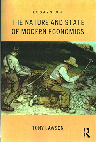 [(Essays on: The Nature and State of Modern Economics)] [By (author) Tony Lawson] published on (April, 2015)