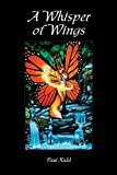 A Whisper of Wings (Volume 1) (Kashran Cycle)