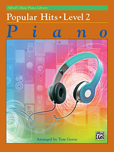 Alfred's Basic Piano Library Popular Hits, Bk 2 (Alfred's Basic Piano Library, Bk 2)