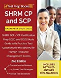 Image of SHRM CP and SCP Exam Prep 2020-2021: SHRM SCP / CP Certification Prep 2020 and 2021 Study Guide with Practice Test Questions for the Society for Human Resource Management Exams [2nd Edition]