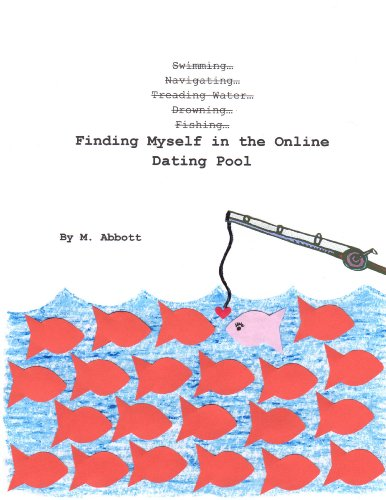 Finding Myself in the Online Dating Pool (English Edition)