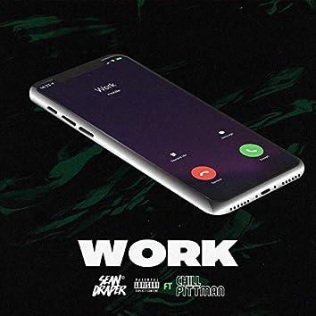 Work (feat. Chill Pittman)