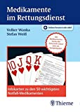 Medikamente im Rettungsdienst: Infokarten zu den 50 wichtigsten Notfall-Medikamenten - Volker Wanka