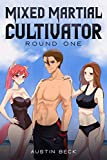 Mixed Martial Cultivator: Round One