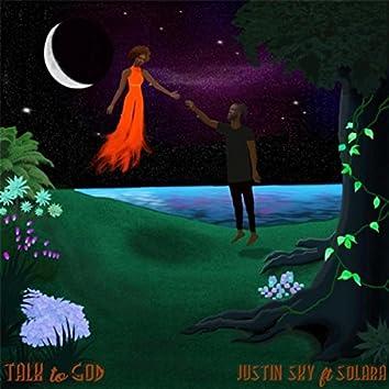 Talk to God (feat. Solara)