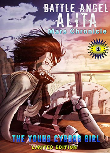 The Young Cyborg Girl: Book 1 New 2021 Adventure action manga shonen Comic For Children Great Battle Angel Alita (English Edition)