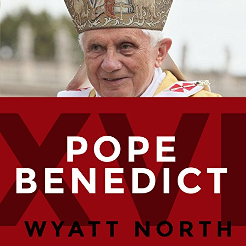 Pope Benedict XVI: Protector of Faith or Opponent of Progress? audiobook cover art