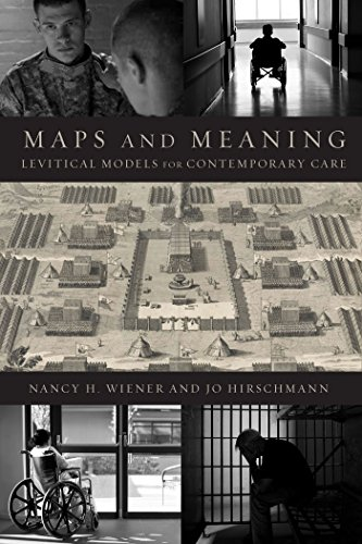 Maps and Meaning: Levitical Models for Contemporary Care (English Edition)
