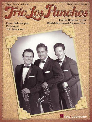Trio Los Panchos Piano, Vocal and Guitar Chords