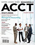 Managerial ACCT2 (with CengageNOW with eBook Printed Access Card) by Roby Sawyers (2012-02-07)