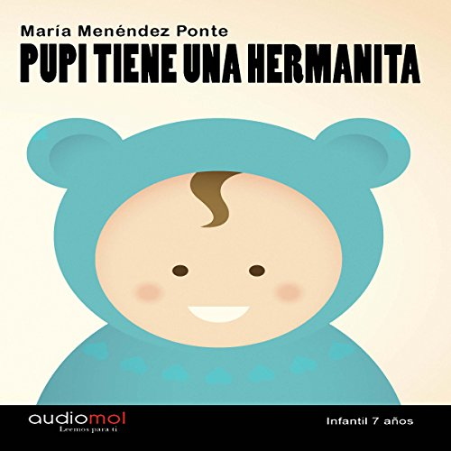 Pupi tiene una hermanita [Pupi Has a Sister] cover art