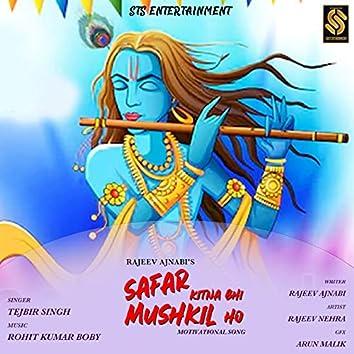 Safar Kitna Bhi Mushkil Ho