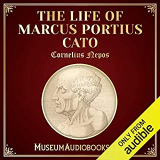 The Life of Marcus Portius Cato audiobook cover art