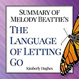 Summary of Melody Beattie's The Language of Letting Go