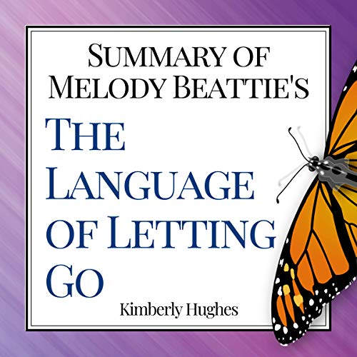 Summary of Melody Beattie's The Language of Letting Go audiobook cover art