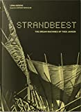 Strandbeest: The Dream Machines of Theo Jansen (PHOTO)