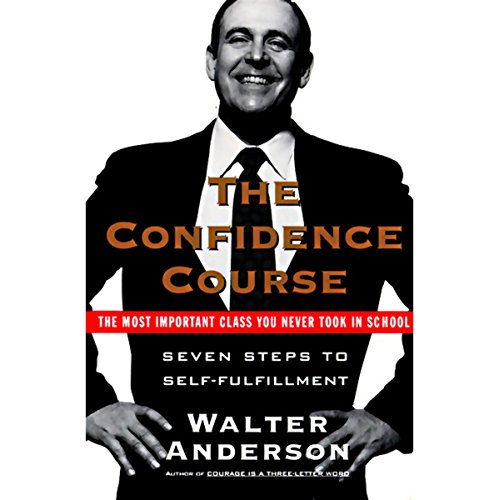 The Confidence Course audiobook cover art