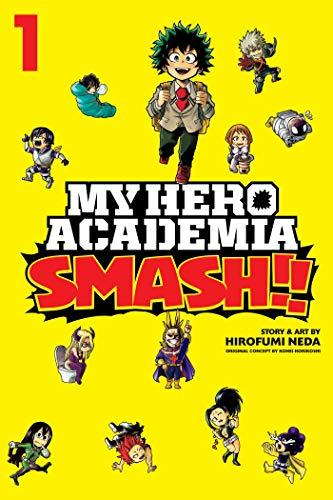 My Hero Academia: Smash!!, Vol. 1: Volume 1