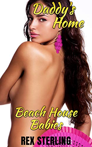 Daddy's Home: Harem in Paradise (Beach House Babies Book 1) (English Edition)