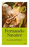 La tarea del héroe (Biblioteca Fernando Savater)
