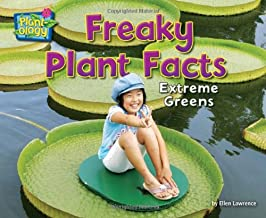 Freaky Plant Facts: Extreme Greens (Plant-ology)
