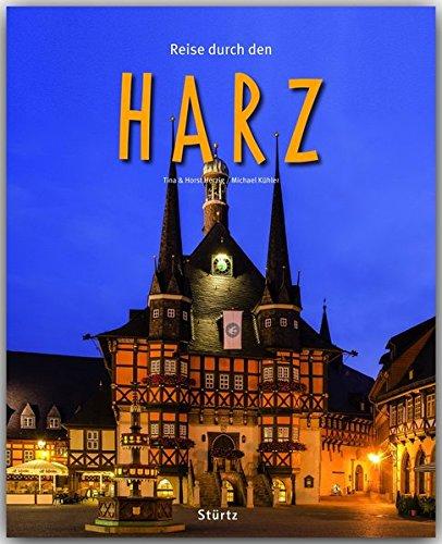 Reise durch den HARZ - Ein Bildband mit 190 Bildern auf 140 Seiten - STÜRTZ Verlag: Ein Bildband mit über 200 Bildern