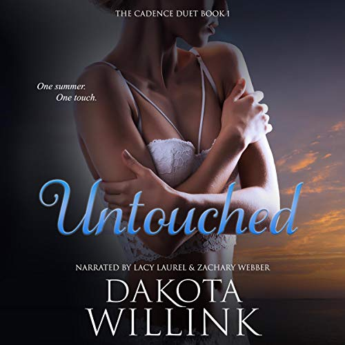 Cadence Untouched Audiobook By Dakota Willink cover art