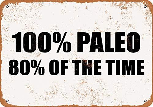 Secofe - Placa de metal 100% Paleo 80% of The Time de 8 x 12 pulgadas de estilo vintage para decoración de pared para cafetería, bar, restaurante, bar