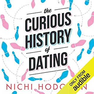 The Curious History of Dating: From Jane Austen to Tinder cover art
