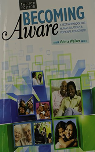 Becoming Aware: A Text/ Workbook for Human Relations and Personal Adjustment