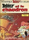 Astérix et le chaudron Astérix en Hispanie (Une aventure d'Astérix)