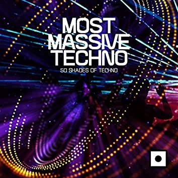 Most Massive Techno (50 Shades Of Techno)