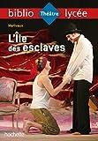 Bibliolycée - L'Ile des esclaves Marivaux