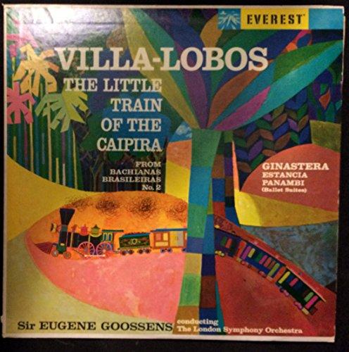 Villa-Lobos Little Train of the Caipira / Ginastera Estancia - Panambi
