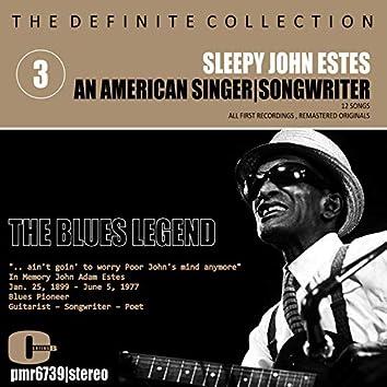 Sleepy John Estes; Singer-Songwriter, Volume 3: The Blues Legend