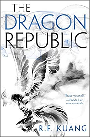 The Dragon Republic (The Poppy War Book 2) (English Edition)