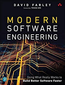 Modern Software Engineering  An Engineering Discipline for Software in the Age of Agile Development and Continuous Delivery