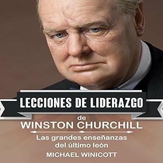 Winston Churchill: Lecciones de Liderazgo [Winston Churchill: Leadership Lessons] audiobook cover art