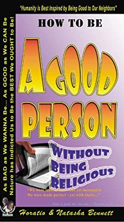How to be a Good Person Without Being Religious