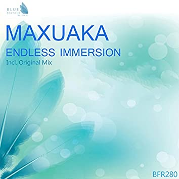 Endless Immersion